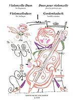 初心者のためのチェロ二重奏曲集/ムジカ・ブダペスト社