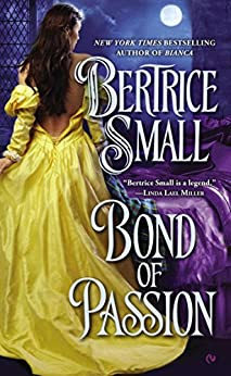 Bond of Passion (Border Chronicles Book 6) by [Bertrice Small]