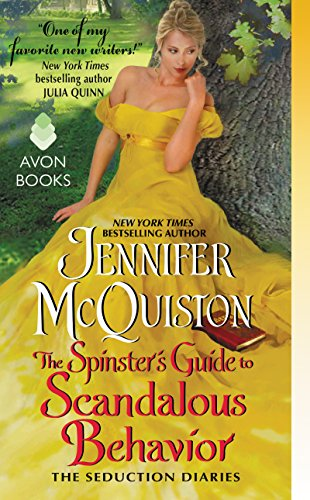 The Spinster's Guide to Scandalous Behavior: The Seduction Diaries (English Edition)