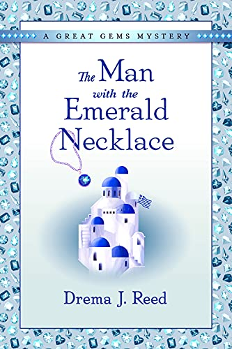 The Man with the Emerald Necklace: A Great Gems Mystery (English Edition)