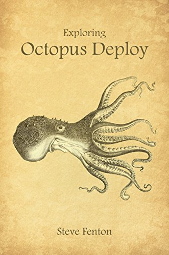 Exploring Octopus Deploy: Deployment Automation for .NET (English Edition)