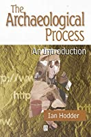 The Archaeological Process: An Introduction