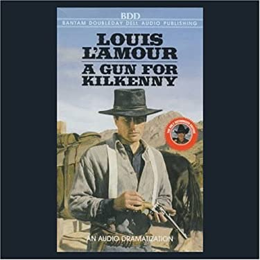 A Gun for Kilkenny (Dramatized)