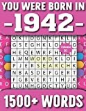 You Were Born In 1942: Word Search Puzzle Book For Adults & Seniors 1500+ Large Print Words With Solutions