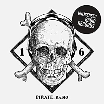Pirate Radio Vol.16
