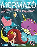 Cute Mermaid Coloring Book for Girls Ages 3 +: Big and Unique Mermaids Coloring Pages for Little Princeses who Love to Color!