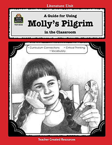 A Guide for Using Molly's Pilgrim in the Classroom (Literature Units)