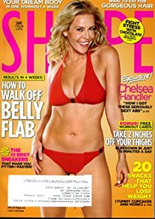 Shape April 2010 Chelsea Handler on Cover (How She Got Her Seriously Sexy Abs), How to Walk Off Belly Flab, 20 Snacks That Help You Lose Weight, Take 2 Inches Off Your Thighs, Your Dream Body in One Workout a Week