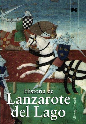Historia de Lanzarote del Lago: Libro de Galahot. Libro de Meleagant o...