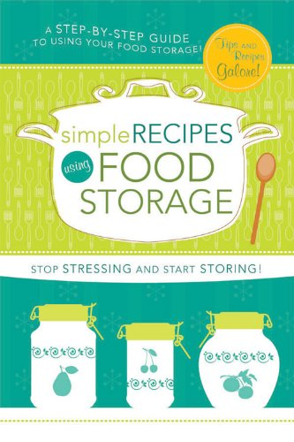 Simple Recipes Using Food Storage: A Step-by-Step Guide by [Cedar Fort Inc.]