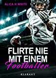 Flirte nie mit einem Footballer (Football Hearts 1)