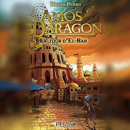 La Tour d'El-Bab [The Tower of El-Bab] audiobook cover art