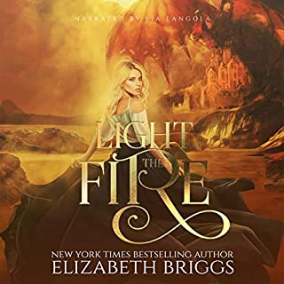 Light the Fire: A Reverse Harem Fantasy      Her Elemental Dragons, Book 0              By:                                                                                                                                 Elizabeth Briggs                               Narrated by:                                                                                                                                 Lia Langola                      Length: 2 hrs and 23 mins     18 ratings     Overall 4.3