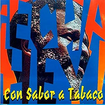 Proyecto Maelo Con Sabor a Tabaco