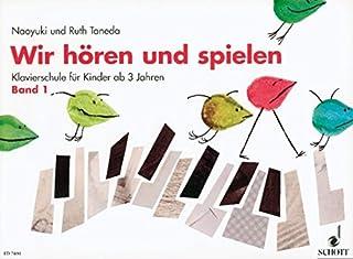 WIR HOREN & SPIELEN 1 PIANO