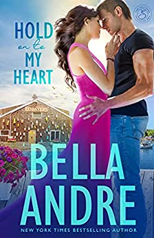 Hold On To My Heart (Maine Sullivans) (The Sullivans Book 22) by [Bella Andre]