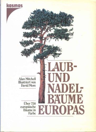 Laub- und Nadelbäume Europas. Über 750 europäische Bäume in Farbe