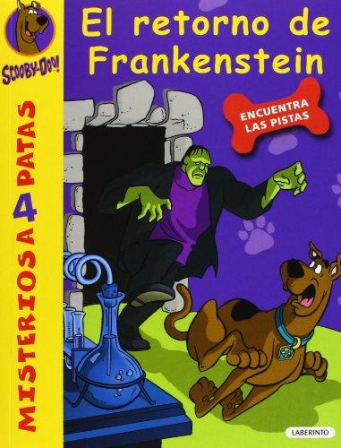 Scooby-Doo. El retorno de Frankenstein: 19 (Misterios a 4 patas)