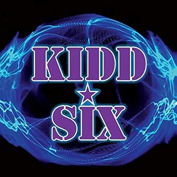 KIDD SIX