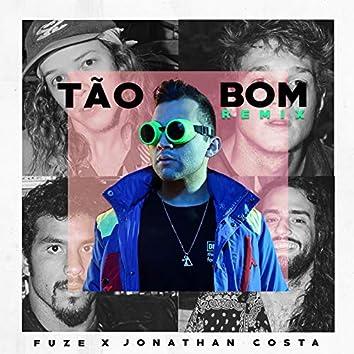 Tão Bom (Remix)