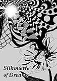 Silhouette of Dreams (English Edition)