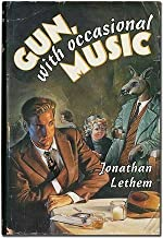 Gun, With Occasional Music by Lethem, Jonathan(March 1, 1994) Hardcover