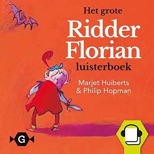 Het grote Ridder Florian luisterboek Titelbild