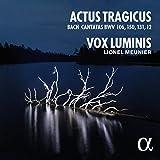 Bach: Actus Tragicus (Cantatas BWV 106, 150, 131, 12)