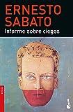 Informe sobre ciegos (Biblioteca Ernesto Sabato)