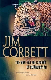 The Man-eating Leopard of Rudraprayag (Oxford India Paperbacks)
