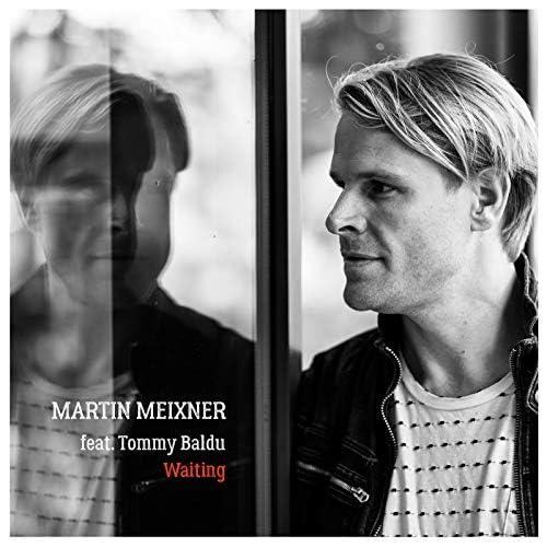 Martin Meixner feat. Tommy Baldu