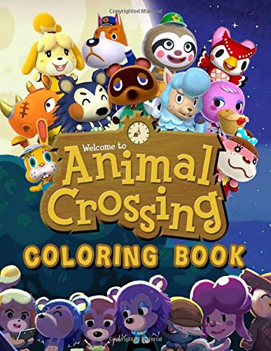 Animal Crossing Coloring Book: Funny And Easy Coloring Books For Kids Ages 4-8 With High Quality Animal Crossing Images