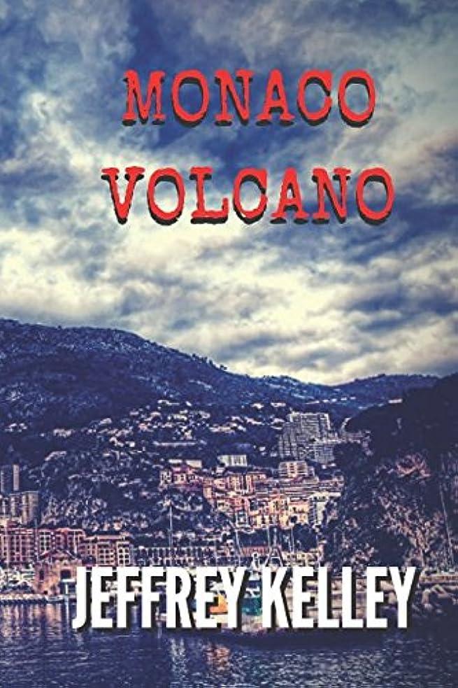 合理化ストレスの多い五月Monaco Volcano