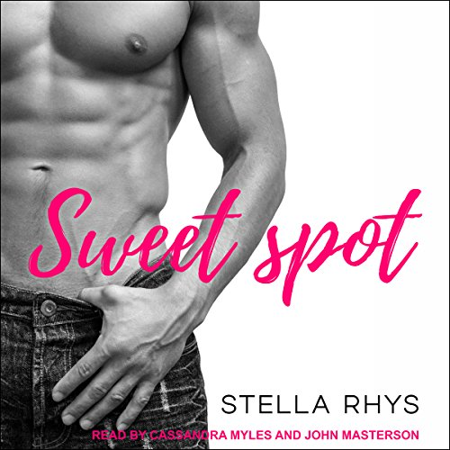 Sweet Spot Audiobook By Stella Rhys cover art