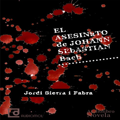 El asesinato de Johann Sebastian Bach [The Murder of Johann Sebastian Bach] cover art