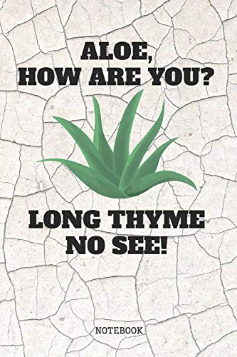Notebook: Funny Aloe Vera Healing Magic Plant Planner / Organizer / Lined Notebook (6