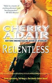 Relentless (Lodestone Trilogy Book 3) by [Cherry Adair]