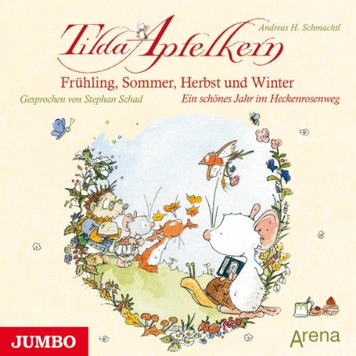Frühling, Sommer, Herbst und Winter - Ein schönes Jahr im Heckenrosenweg Titelbild