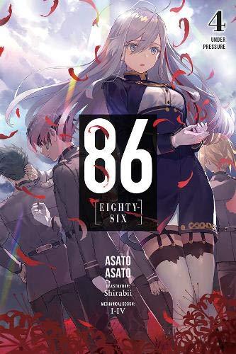 86--EIGHTY-SIX, Vol. 4 (light novel): Under Pressure (86--EIGHTY-SIX (light novel) (4))