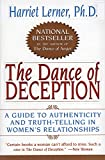 Image of The Dance of Deception: A Guide to Authenticity and Truth-Telling in Women's Relationships