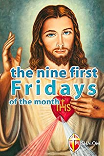 The nine first Fridays of the month