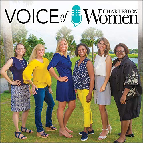 VOICE Of Charleston Women Podcast By Mount Pleasant Magazine cover art