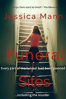 Funeral Sites (Tamara Hoyland Book 1) by [Jessica Mann]