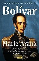 Simón Bolívar: Libertador de América / Bolivar: American Liberator