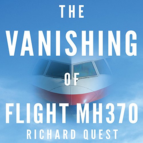 The Vanishing of Flight MH370 audiobook cover art