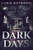Dark Days: Premium Hardcover Edition
