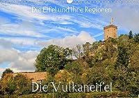 Die Eifel und ihre Regionen - Die Vulkaneifel (Wandkalender 2022 DIN A3 quer): Eine Reise in die wunderschoenen Regionen der Eifel (Monatskalender, 14 Seiten )