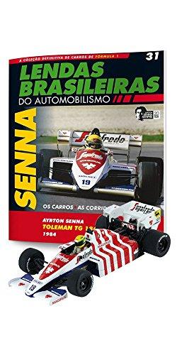 Toleman Tg 184 (Portugal Gp). Ayrton Senna - Lendas Brasileiras do Automonilismo. 31