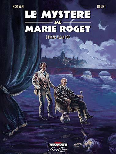 Le Mystère de Marie Roget, d'Edgar Allan Poe