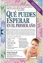 Que Puedes Esperar en el Primer Ano (Que Puedes Esperar) (Paperback)(Spanish) - Common